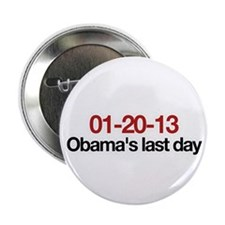 "01-20-13 Obama's last day 2.25"" Button"