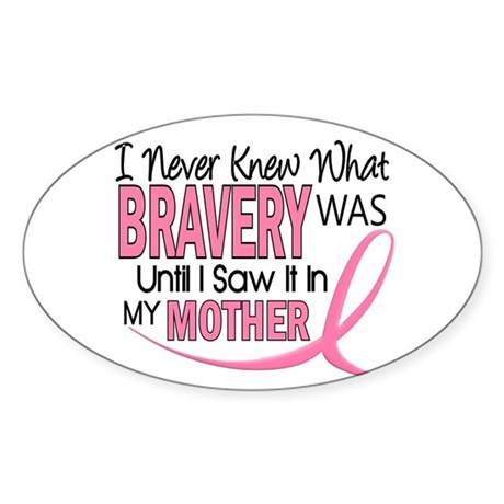 Bravery (Mother) Breast Cancer Awareness Sticker (
