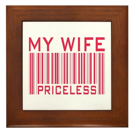 My Wife Priceless Barcode Framed Tile