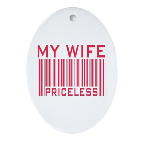 My Wife Priceless Barcode Oval Ornament