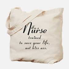 I'm A Nurse -- Tote Bag