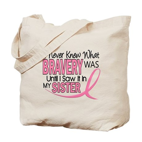 Bravery (Sister) Breast Cancer Awareness Tote Bag