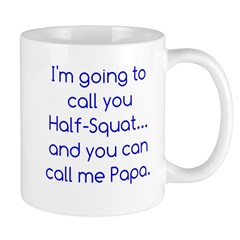 Half Squat Mug