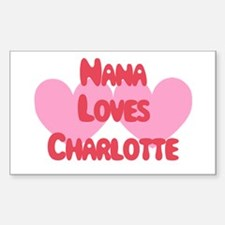 Nana Loves Charlotte Rectangle Decal
