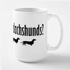 Got Dach's? (2) Mug