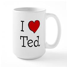 I love Ted Coffee Mug
