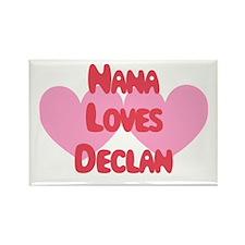 Nana Loves Declan Rectangle Magnet
