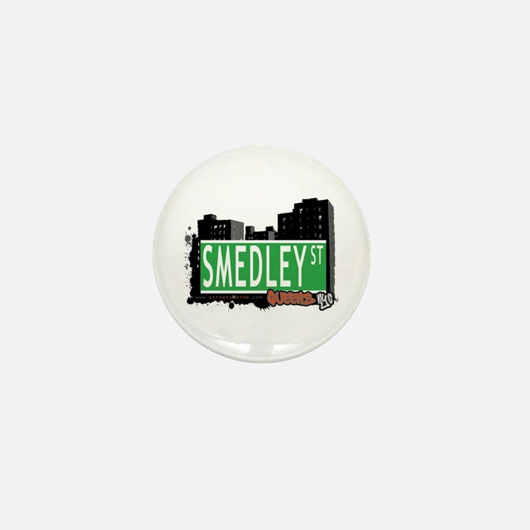 SMEDLEY STREET, QUEENS, NYC Mini Button