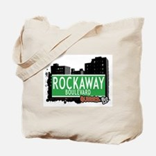 ROCKAWAY BOULEVARD, QUEENS, NYC Tote Bag