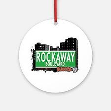 ROCKAWAY BOULEVARD, QUEENS, NYC Ornament (Round)