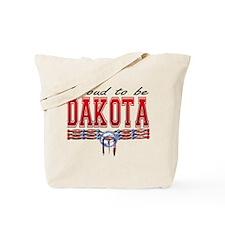 Proud to be Dakota Tote Bag