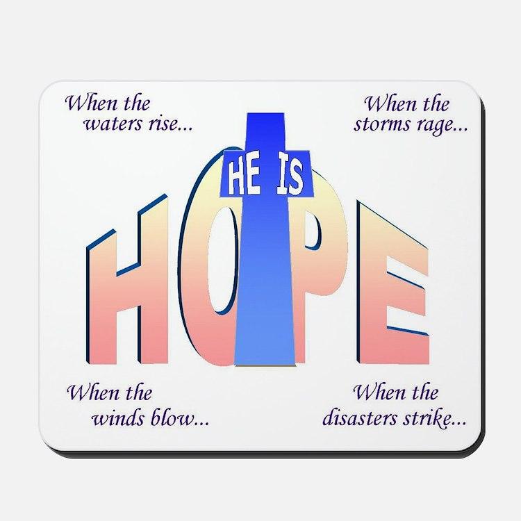 He is Hope Mousepad