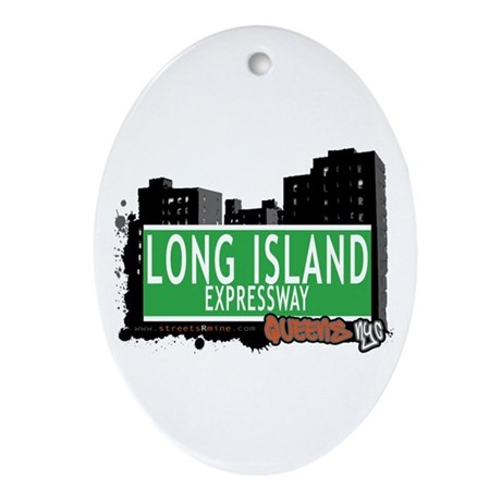 LONG ISLAND EXPRESSWAY, QUEENS, NYC Ornament (Oval