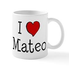 I love Mateo Mug