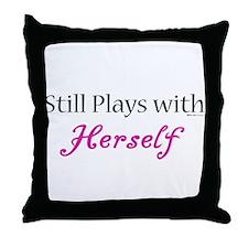 Still Plays w/ Herself Throw Pillow