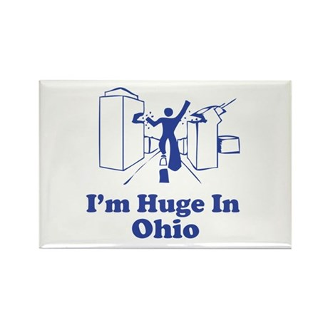 I'm Huge in Ohio Rectangle Magnet