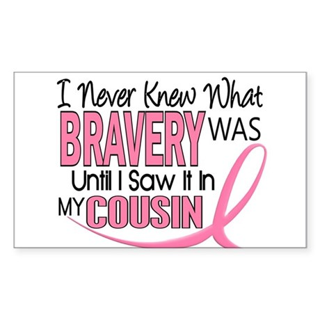 Bravery (Cousin) Breast Cancer Rectangle Sticker