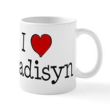 I love Madisyn Mug