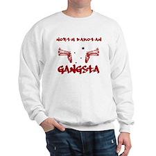 North Dakotan Gangsta Sweatshirt
