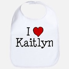I love Kaitlyn Bib