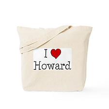I love Howard Tote Bag