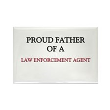Proud Father Of A LAW ENFORCEMENT AGENT Rectangle