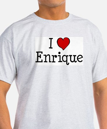I love Enrique T-Shirt