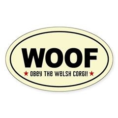 WOOF- Obey the Welsh Corgi! oval Decal