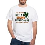 Baby Not Leprechaun White T-Shirt