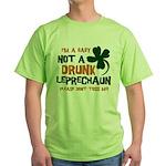 Baby Not Leprechaun Green T-Shirt
