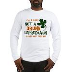 Baby Not Leprechaun Long Sleeve T-Shirt