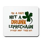 Baby Not Leprechaun Mousepad
