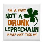 Baby Not Leprechaun Tile Coaster
