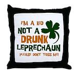 Kid Not Leprechaun Throw Pillow