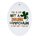Kid Not Leprechaun Oval Ornament
