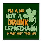 Kid Not Leprechaun Tile Coaster