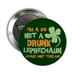 "Kid Not Leprechaun 2.25"" Button (100 pack)"