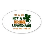 Kid Not Leprechaun Oval Sticker