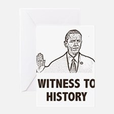 Witness To History Greeting Card