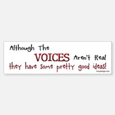 The Voices Bumper Bumper Sticker