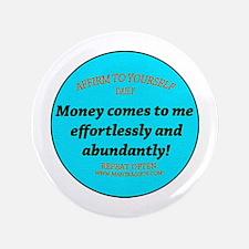 "Money Affirmation 3.5"" Button"