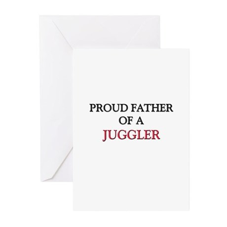 Proud Father Of A JUGGLER Greeting Cards (Pk of 10