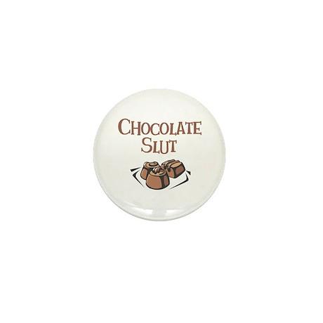 Chocolate Slut Mini Button