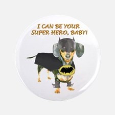 "Your Super Hero 3.5"" Button"
