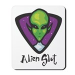 Alien Slut Mousepad