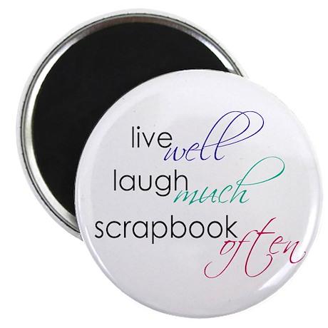 "Live Laugh Scrap - 2.25"" Magnet (10 pk)"