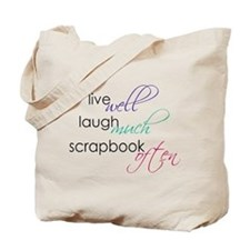 Live Laugh Scrap - Tote Bag
