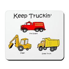 keep truckin' Mousepad