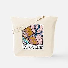 Fabric Slut Tote Bag