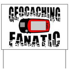 Geocaching Fanatic Yard Sign